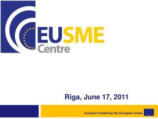 Riga, June  17, 2011