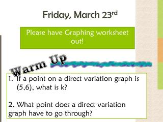 Friday, March 23 rd
