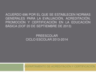 PREESCOLAR  CICLO ESCOLAR 2013-2014