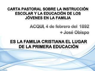 CARTA PASTORAL SOBRE LA INSTRUCCIÓN ESCOLAR Y LA EDUCACIÓN DE LOS JÓVENES EN LA FAMILIA