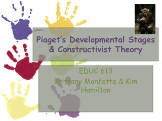 Piaget's Developmental Stages & Constructivist Theory