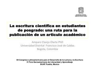 Amparo Clavijo Olarte  PhD Universidad  Distrital   Francisco José de Caldas Bogota, Colombia