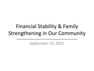 Financial Stability & Family Strengthening in Our Community