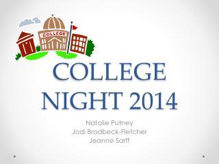 COLLEGE NIGHT 2014