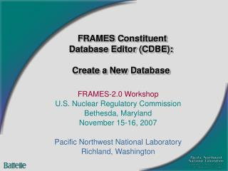 FRAMES Constituent Database Editor (CDBE): Create a New Database