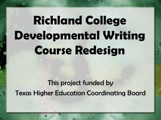 Richland College Developmental Writing Course Redesign