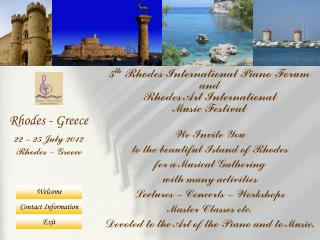 We Invite You to the beautiful Island of Rhodes for a Musical Gathering with many activities