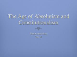 The Age of Absolutism and Constitutionalism