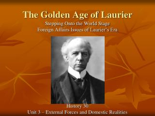 The Golden Age of Laurier