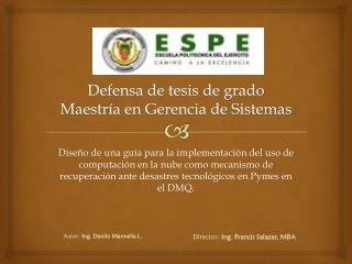 Defensa de tesis de grado Maestr�a en Gerencia de Sistemas