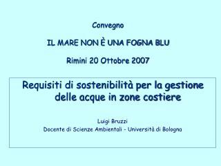 Convegno  IL MARE NON È UNA FOGNA BLU Rimini 20 Ottobre 2007