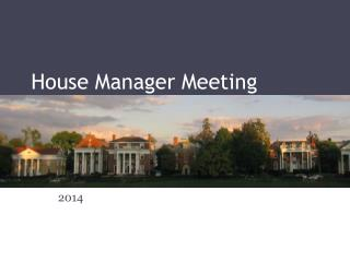 House Manager Meeting