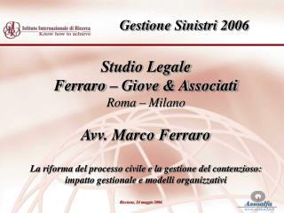 Studio Legale Ferraro – Giove & Associati Roma – Milano Avv. Marco Ferraro