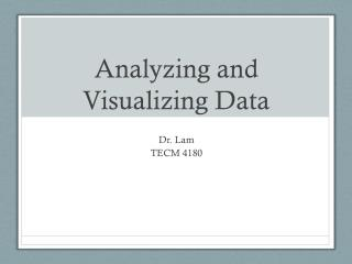 Analyzing and Visualizing Data