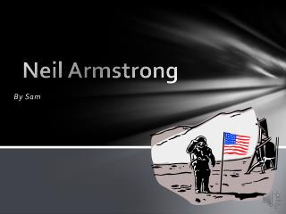 Neil  A rmstrong