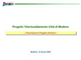Progetto Teleriscaldamento Città di Modena