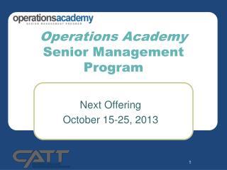 Operations Academy Senior Management Program