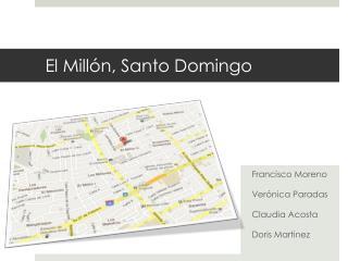 El Millón, Santo Domingo