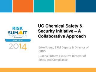 UC Chemical Safety & Security Initiative – A Collaborative Approach