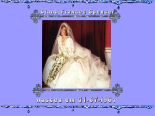 Diana Frances Spencer