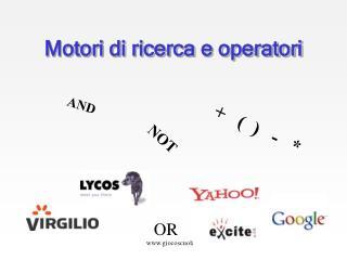 Motori di ricerca e operatori