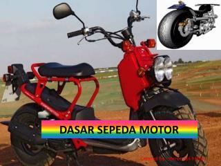 DASAR SEPEDA MOTOR