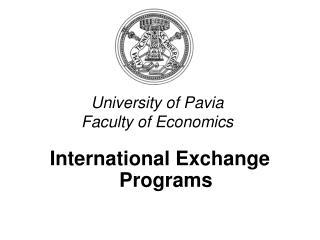 University of Pavia Faculty of Economics