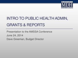 Intro to Public Health Admin, Grants &  Reports