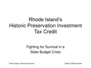 Rhode Island's  Historic Preservation Investment Tax Credit