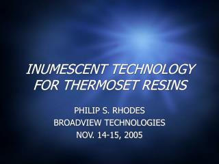 INUMESCENT TECHNOLOGY FOR THERMOSET RESINS