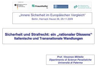 """Sicherheit und Strafrecht: ein """"rationaler Dissens"""" Italienische und Transnationale Wandlungen"""