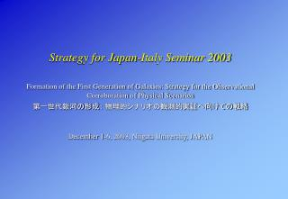 Strategy for Japan-Italy Seminar 2003