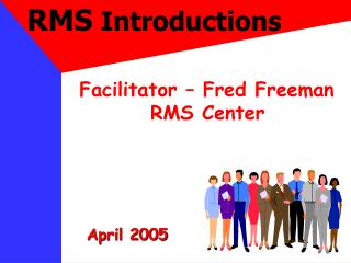 RMS  Introductions