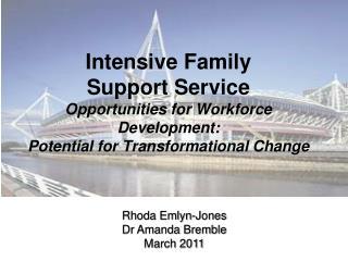 Rhoda Emlyn-Jones Dr Amanda Bremble March 2011
