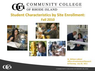 Student Characteristics by Site Enrollment:  Fall 2010