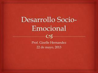 Desarrollo  Socio- Emocional