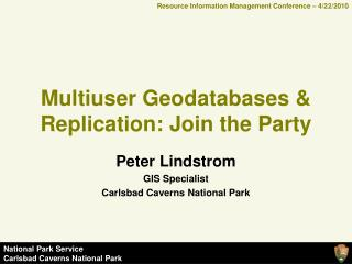 Multiuser Geodatabases & Replication: Join the Party