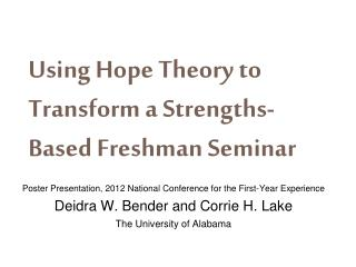 Using Hope Theory to Transform a Strengths-Based Freshman Seminar