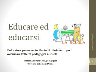 Educare ed  educarsi