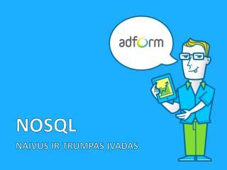NOSQL n aivus ir trumpas įvadas