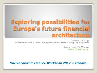 Exploring possibilities for Europe's future financial architecture
