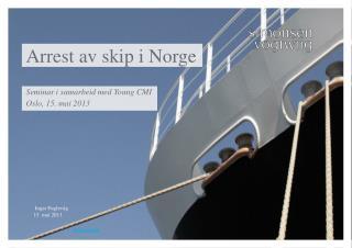 Arrest av skip i Norge