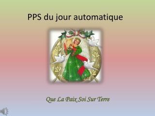 PPS du jour automatique