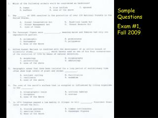 Sample Questions Exam #1,  Fall 2009