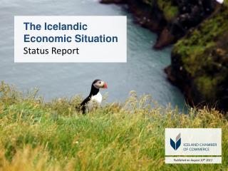 The  Icelandic Economic Situation Status Report