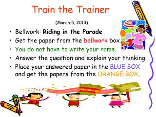 Train the Trainer (March 5, 2013)