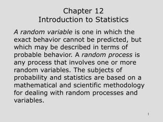 Chapter 12 Introduction to Statistics