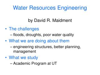 Water Resources Engineering by David R. Maidment