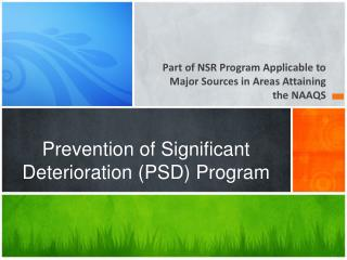 Prevention of Significant Deterioration (PSD) Program