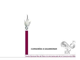 Premio Nacional Alas de Plata a lo más destacado de la Comunicación 2006